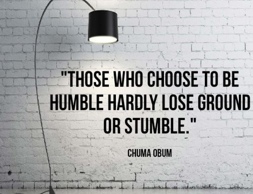 HUMILITY IS THE ULTIMATE LIFE CHANGER